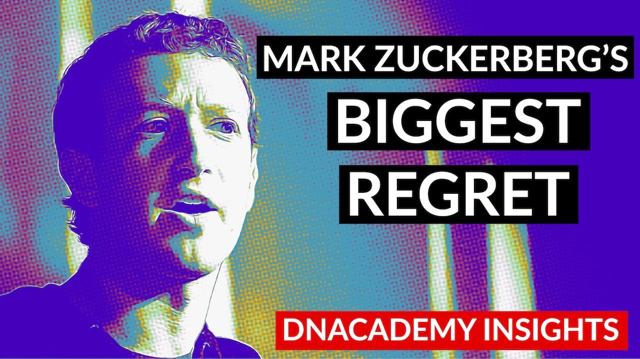 Mark Zuckerberg's Biggest Regret