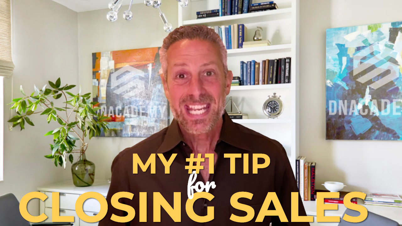 #1 Tip for Closing Sales